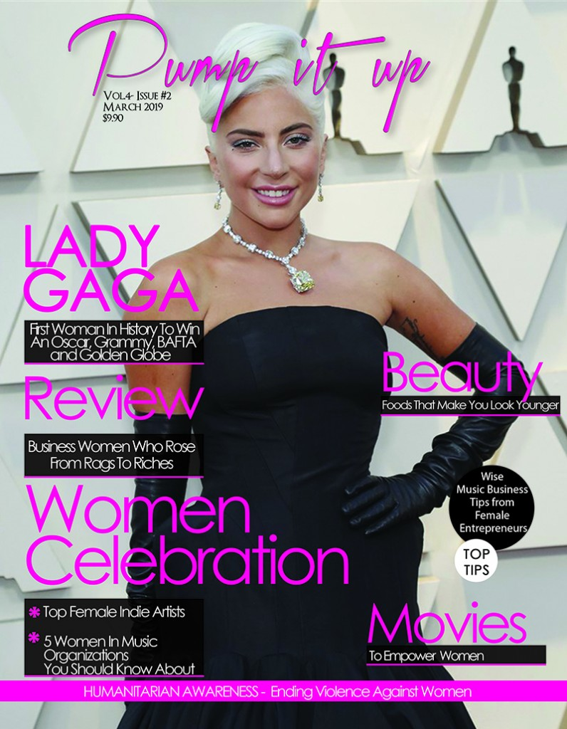 Pump it up Magazine celebrates women with Lady Gaga | March 2019
