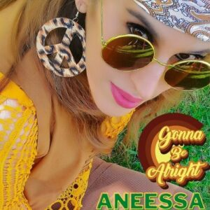 CD COVER - Aneessa - Gonna Be Alright - Soul Music - Smooth JAzz